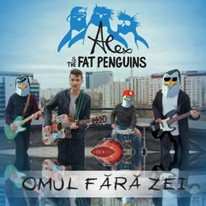 """Alex & The Fat Penguins lansează """"Omul Fără Zei"""", un manifest pentru tinerii care învață să trăiască liber, fără ego"""