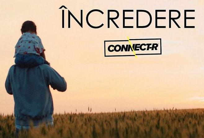 "Connect-R lansează ""Incredere"""