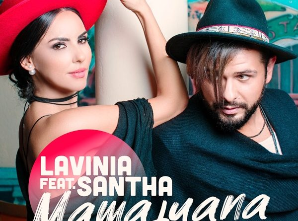 """Lavinia lansează videoclipul piesei """"Mamajuana"""" feat Santha  Citeşte întreaga ştire: VIDEO/ Lavinia Pîrva revine în forță după naștere. Lansează videoclipul piesei """"Mamajuana"""" feat Santha"""