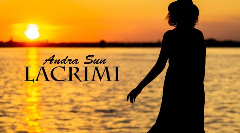 """Andra Sun lansează un single nou """"Lacrimi"""""""