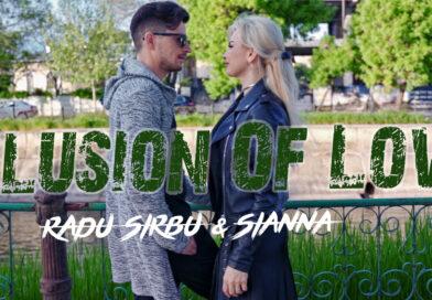 Radu Sirbu si SiAnna au lansat Iluzia iubirii